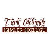 Türk Edebiyatı İsimler Sözlüğü