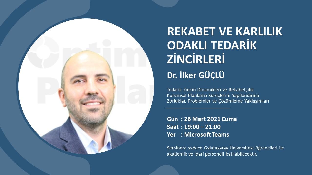 Webinar: Rekabet ve Karlılık Odaklı Tedarik Zincirleri / 26.03.2021 Cuma 19:00-21:00